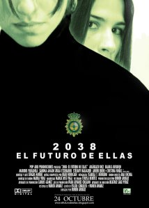 Poster for 2038: El futuro de ellas (2008 short)